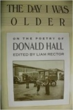 Day I Was Older, The : A Collection of Photos, Essays, Reviews on the Work of Donald Hallby: Rector, Liam - Product Image