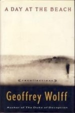 Day at the Beach, A : Recollectionsby: Wolff, Geoffrey - Product Image