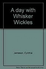 Day with Whisker Wickles, Aby: Jameson, Cynthia - Product Image