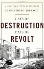 Days of Destruction, Days of Revoltby: Hedges, Chris - Product Image
