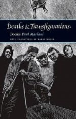 Deaths & Transfigurations: Poemsby: Mariani, Paul - Product Image