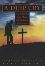 Deep Cry, A : First World War Soldier Poets Killed in France and Flandersby: Powell, Anne - Product Image