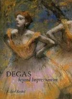 Degas: Beyond ImpressionismKendall, Mr. Richard, Illust. by: Edgar Degas - Product Image