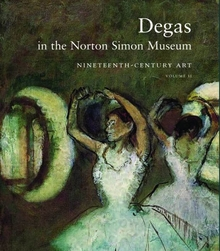 Degas in the Norton Simon Museum: Nineteenth Century Art, Volume 2by: Campbell, Sara - Product Image