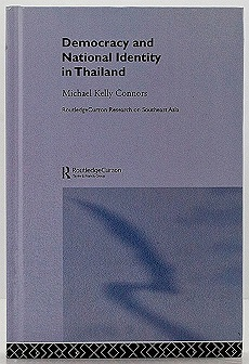 Democracy and National Identity in Thailandby: Connors, Michael Kelly - Product Image
