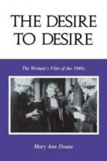Desire to Desire, Theby: Doane, Mary Ann - Product Image