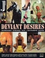 Deviant Desires: Incredibly Strange Sexby: Gates, Katharine - Product Image