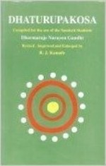 Dhaturupakosa: Compiled for the Use of Sanskrit Studentsby: Gandhi, Dharmarje Narayen - Product Image