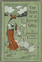 Diary of a Goose Girl, Theby: Wiggin, Kate Douglas - Product Image