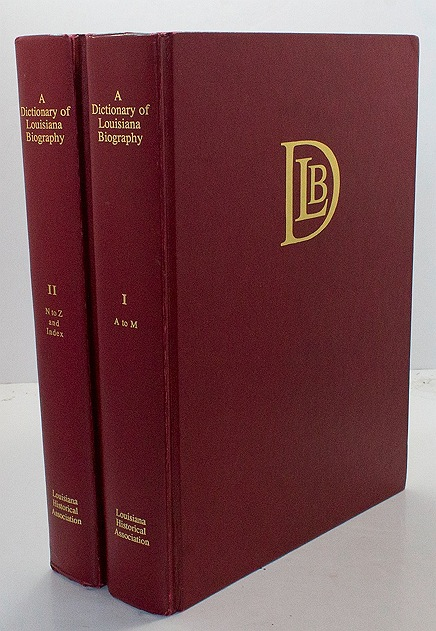 Dictionary of Louisiana Biography, A (Two Volumes)by: Conrad, Glenn - Product Image