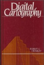 Digital Cartographyby: Cromley, Robert G. - Product Image