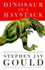 Dinosaur in a Haystack: Reflections in Natural HistoryGould, Stephen Jay - Product Image