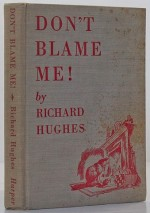 Don't Blame Me!Hughes, Richard - Product Image