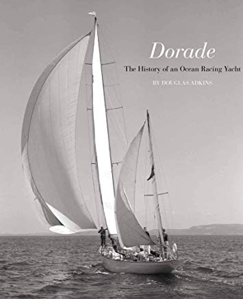 Dorade - The History of an Ocean Racing Yachtby: Adkins, Douglas D. - Product Image