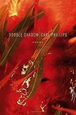 Double Shadow: PoemsPhillips, Carl - Product Image