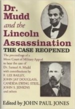 Dr. Mudd And The Lincoln Assassination: The Case Reopenedby: Jones, Anthony - Product Image