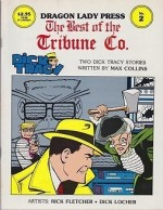 Dragon Lady Press: The Best of the Tribune Co. - No. 2: Two Dick Tracy Storiesby: Collins, Max, Rick Fletcher and Dick Locher - Product Image