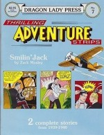 Dragon Lady Press: Thrilling Adventures Strips - No. 7: Smilin' Jackby: Mosley, Zack - Product Image