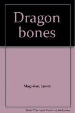 Dragon bonesby: Magorian, James - Product Image