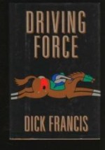 Driving Forceby: Francis, Dick - Product Image
