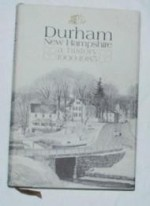 Durham, New Hampshire: A History 19001985by: Association, Committee of Volunteers for the Durham Historic - Product Image