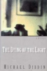 Dying of the Light, The by: Dibdin, Michael - Product Image