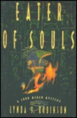 Eater of Soulsby: Robinson, Lynda S. - Product Image