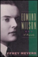 Edmund Wilson: A Biographyby: Meyers, Jeffrey - Product Image