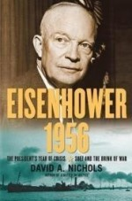 Eisenhower 1956: The President's Year of Crisis--Suez and the Brink of Warby: Nichols, David A. - Product Image