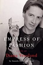 Empress of Fashion: A Life of Diana Vreelandby: Stuart, Amanda Mackenzie - Product Image