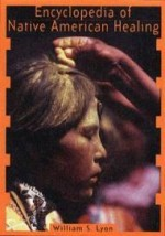Encyclopedia of Native American Healingby: Lyon, William S. - Product Image