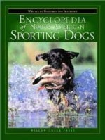Encyclopedia of North American sporting dogsSmith, Steve - Product Image