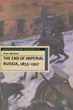 End of Imperial Russia, 1855-1917, TheWaldron, Peter - Product Image