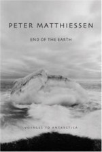 End of the Earth: Voyages To Antarcticaby: Matthiessen, Peter - Product Image