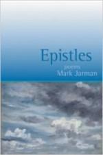 Epistles: Poemsby: Jarman, Mark - Product Image