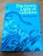 Erotic Light of Gardens, The  (Wesleyan Poetry Series)by: Ramke, Bin - Product Image