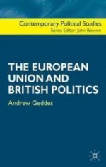 European Union and British Politics, Theby: Geddes, Andrew - Product Image