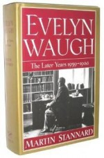 Evelyn Waugh The Later Years 1939-1966Stannard, Martin - Product Image