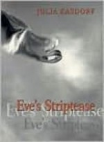 Eve's StripteaseKasdorf, Julia - Product Image