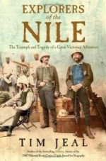 Explorers of the Nile: The Triumph and Tragedy of a Great Victorian Adventureby: Jeal, Tim - Product Image