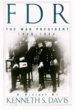 FDR: The War President 1940-1943by: Davis, Kenneth S. - Product Image