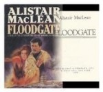 FLOODGATEby: MacLean, Alistair. - Product Image