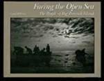 Facing the Open Sea - The People of Big Tancook Island Bellerose, George, Illust. by: George Bellerose - Product Image