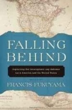 Falling behind: explaining the development gap between Latin America and the United Statesby: Fukuyama, Francis - Product Image