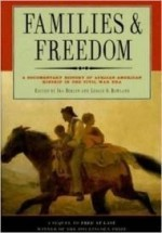 Families and Freedom: A Documentary History of African American Kinship in the Civil War Eraby: Berlin, Ira - Product Image
