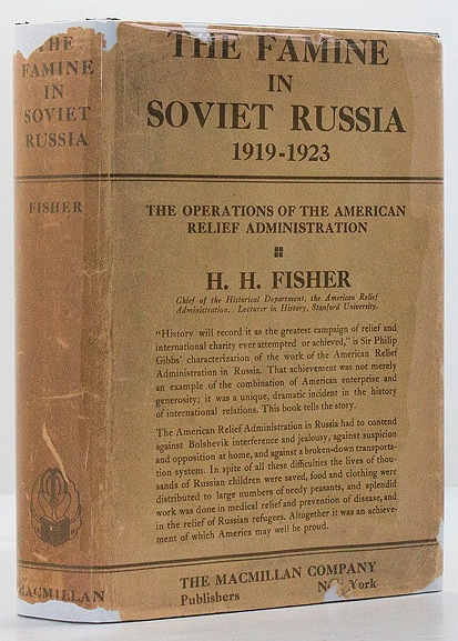 Famine in Soviet Russia 1919-1923, The: The Operations of the American Relief Administrationby: Fisher, H.H. - Product Image