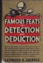 Famous Feats of Detection and Deductionby: Gribble, Leonard R. - Product Image
