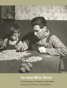 Far from Main Street: Three Photographers in Depression-Era New Mexicoby: Lee, Russell - Product Image