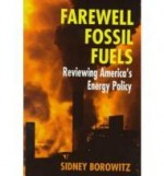 Farewell Fossil Fuelsby: Borowitz, S. - Product Image