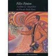Felix Feneon: Aesthete and Anarchist in Fin-De-Siecle ParisHalperin, Joan Ungersma - Product Image